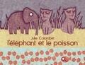 Julie Colombet - L'éléphant et le poisson.