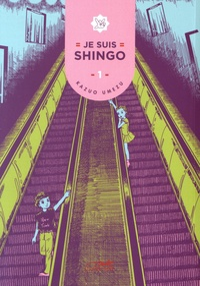 Kazuo Umezu - Je suis Shingo Tome 1 : .