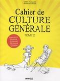 Cédric Hernandez - Cahier de culture générale - Tome 2.