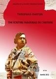 Théofile Gautier Société - Bulletin de la société Théophile Gautier n°34. Une écriture paradoxale de l'histoire.