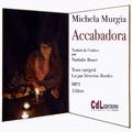 Michela Murgia - Accabadora. 1 CD audio MP3