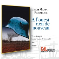 Erich-Maria Remarque - A l'ouest rien de nouveau. 1 CD audio MP3