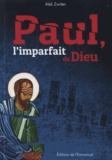 Alek Zwitter - Paul, l'imparfait de Dieu.