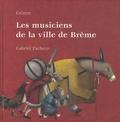 Les musiciens de la ville de Brême / Grimm   Grimm, Jacob (1785-1863)