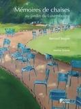 Bernard Soupre - Mémoires de chaises - Au jardin du Luxembourg.
