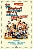 Philippe Lombard - Ca tourne mal à Hollywood ! - L'histoire méconnue et tumultueuse du cinéma américain.