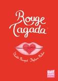 Rouge Tagada / Charlotte Bousquet | Bousquet, Charlotte (1973-....). Auteur