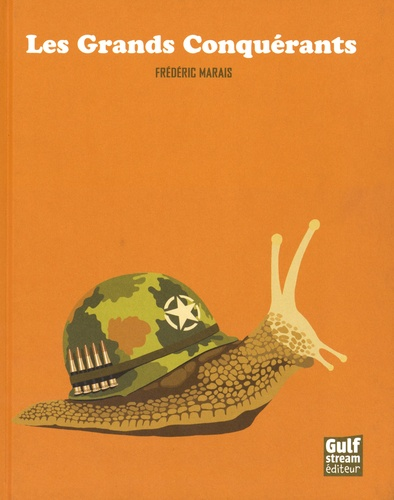 Les grands conquérants / Frédéric Marais | Marais, Frédéric (1965-....)