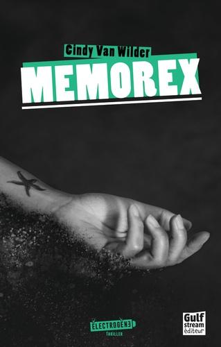Memorex / Cindy Van Wilder | Van Wilder, Cindy (1983-....). Auteur