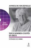 Annick de Souzenelle - Nous sommes coupés en deux. 1 CD audio