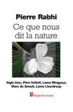 Pierre Rabhi - Ce que nous dit la nature.