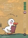 Laurence Engel - La revue des livres pour enfants N° 291 : Sélection annuelle.