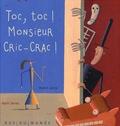 Alain Serres et Martin Jarrie - Toc, toc ! Monsieur Cric-Crac !.