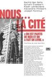 """Rachid Ben Bella et Sylvain Erambert - Nous.... La cité - """"On est partis de rien et on a fait un livre""""."""