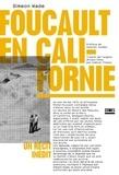 Simeon Wade - Foucault en Californie - Un récit inédit.