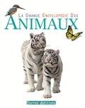 Terres éditions - La grande encyclopédie des animaux.