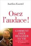 Aurelien Essertel - Osez l'audace !.