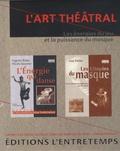 Eugenio Barba et Nicola Savarese - L'art théâtral - Coffret en 2 volumes : Tome 1, L'énergie qui danse ; Tome 2, Les utopies du masque.