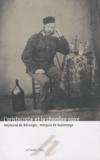 Laurence Huault-Nesme - L'aristocrate et la chambre noire - Raymond de Bérenger, marquis de Sassenage.