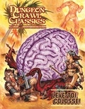 Harley Stroh - Dungeon Crawl Classics - Lève-toi, colosse !.