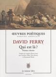 David Ferry - Qui est là ? - Poèmes choisis.