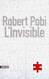 Robert Pobi - L'invisible.