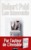 Robert Pobi - Les innocents.