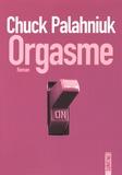 Chuck Palahniuk - Orgasme.