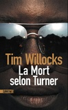 Tim Willocks - La Mort selon Turner.