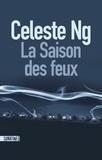 Celeste Ng - La saison des feux.