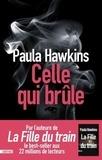 Paula Hawkins - Celle qui brûle.