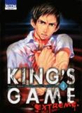 Renji Kuriyama et Nobuaki Kanazawa - King's Game Extreme Tome 4 : .