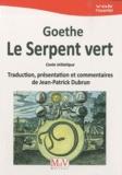 Johann Wolfgang von Goethe - Le Serpent vert.