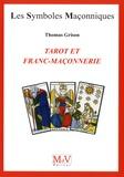 Thomas Grison - Tarot et franc-maçonnerie.