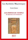 Franck Zimmer - Les portes du temple - De l'ignorance à la Connaissance.
