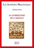 Thomas Grison - Le symbolisme de l'abeille.