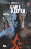 Andy Diggle et Mukesh Singh - Game Keeper Tome 1 : Le garde-chasse.