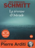Eric-Emmanuel Schmitt et Pierre Arditi - La rêveuse d'Ostende. 1 CD audio MP3