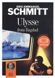 Eric-Emmanuel Schmitt - Ulysse from Bagdad. 1 CD audio MP3