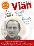 Boris Vian - L'écume des jours, Et on tuera tous les affreux, Les Fourmis, Le Loup-garou et autres nouvelles - 3 CD MP3.