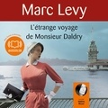Marc Levy - L'étrange voyage de Monsieur Daldry.