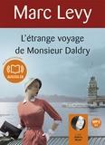 Marc Levy - L'étrange voyage de Monsieur Daldry. 1 CD audio MP3