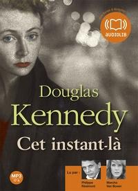 Douglas Kennedy - Cet instant-là. 2 CD audio MP3