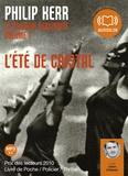 Philip Kerr - La trilogie berlinoise - Volume 1, L'été de cristal. 1 CD audio MP3