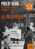 Philip Kerr - La trilogie berlinoise - Tome 2, La pâle figure. 1 CD audio MP3