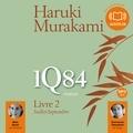 Haruki Murakami - 1Q84 - Livre 2, Juillet-Septembre.