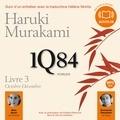 Haruki Murakami - 1Q84 - Livre 3, ocotbre décembre.