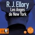 R. J. Ellory - Les Anges de New York.