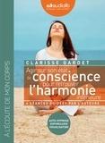 Clarisse Gardet - Agir sur son état de conscience pour retrouver l'harmonie intérieure - Auto-hypnose, sophrologie, visualisation. 2 CD audio
