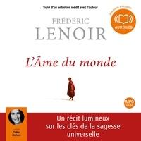 Frédéric Lenoir - L'Ame du monde.